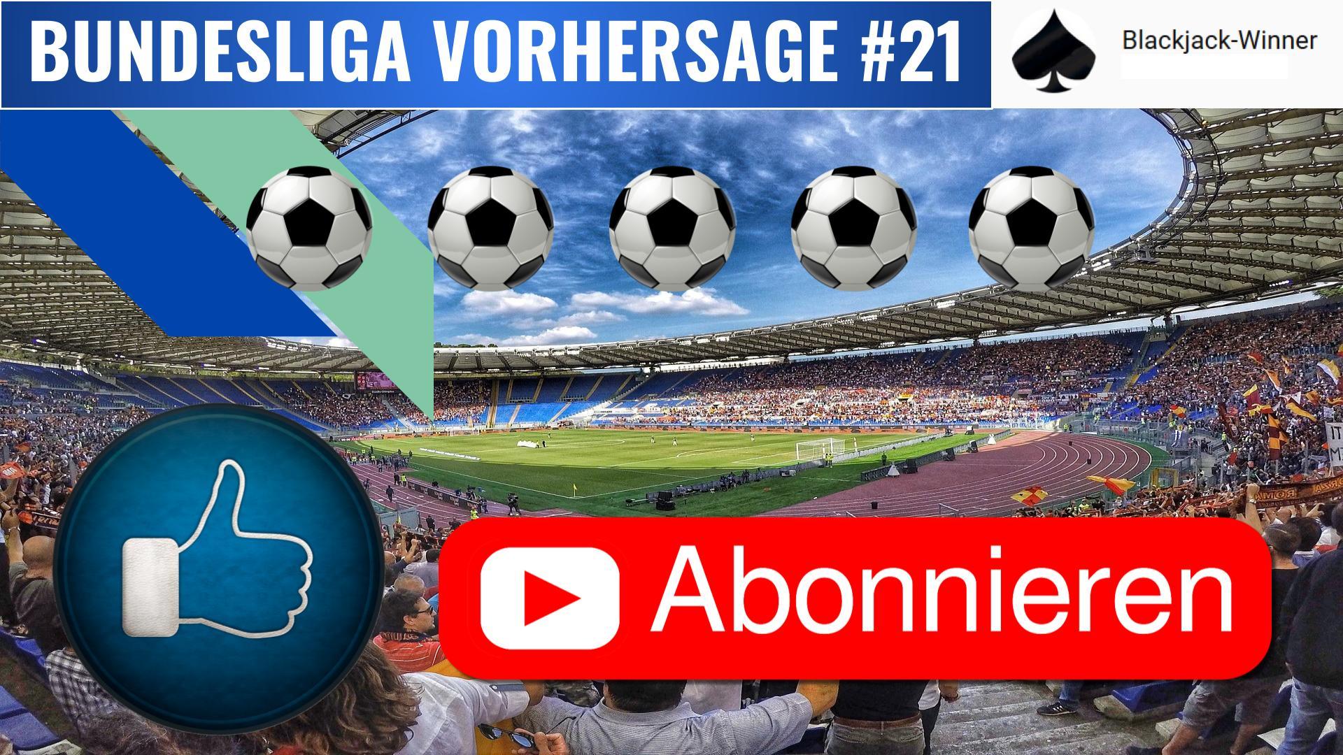 Bundesliga Vorhersage am 21. Spieltag