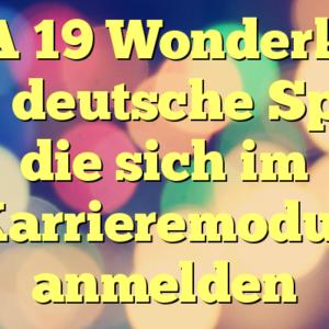 FIFA 19 Wonderkids: Beste deutsche Spieler, die sich im Karrieremodus anmelden