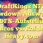 DraftKings NFL Showdown Auswahl & amp; DFS-Aufstellungen: Broncos vs. Raiders - Heavy.com
