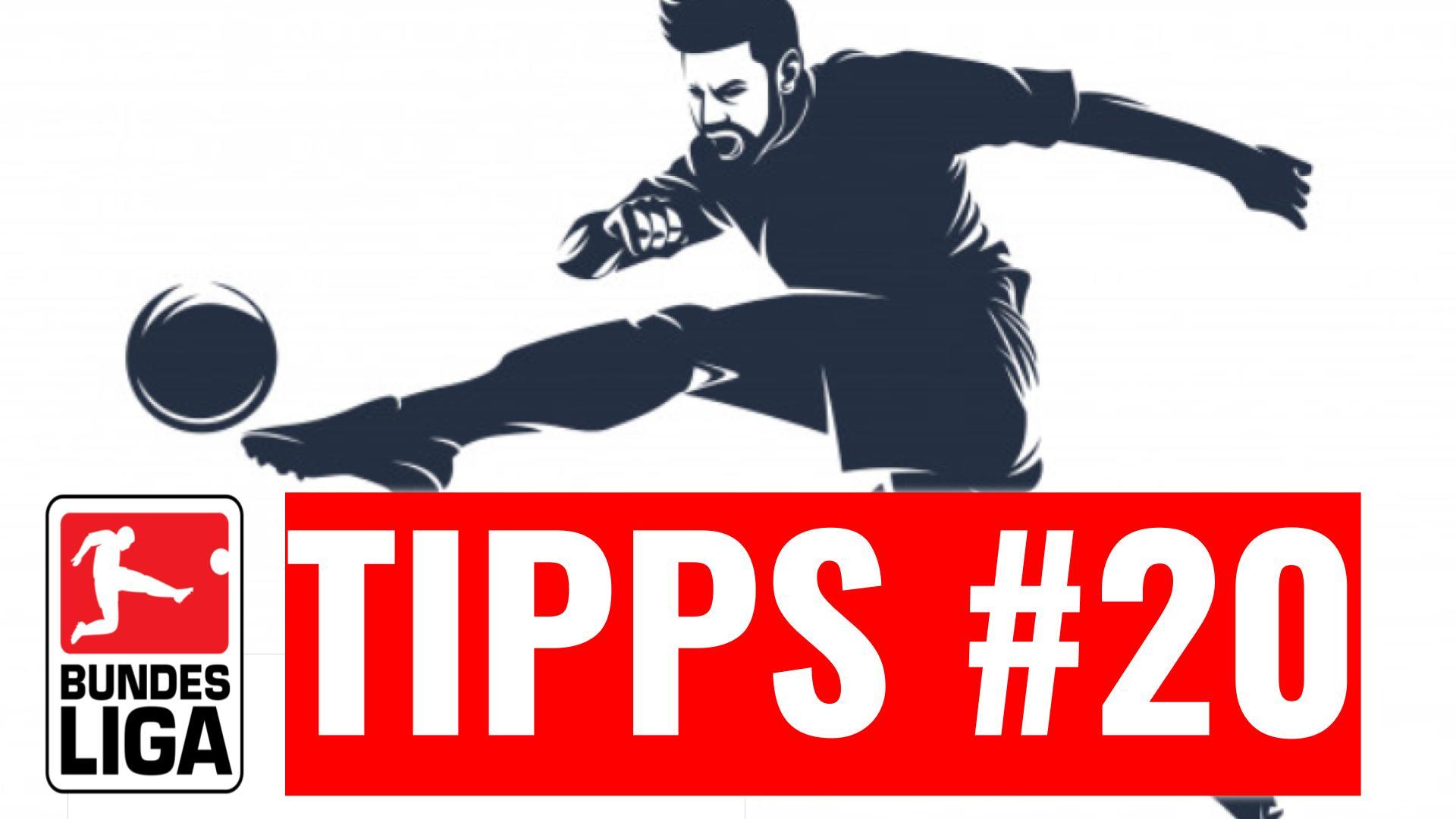 Bundesliga Tipps – Vorhersage und Prognose zum 20. Spieltag