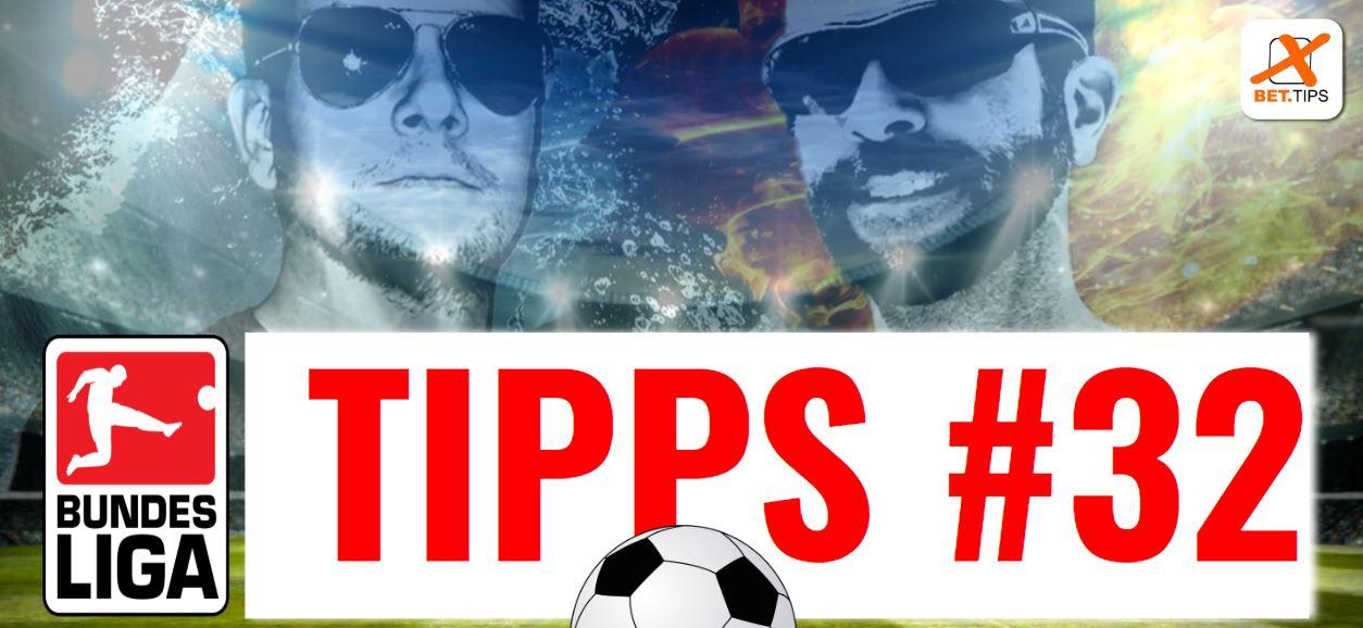 Bundesliga Tipps – Vorhersage zum 32. Spieltag