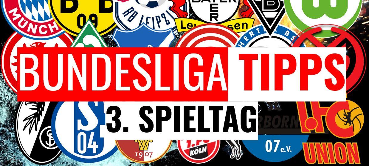 Bundesliga Tipps - 3. Spieltag 2019/2020