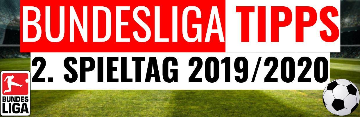 Bundesliga Tipps Vorhersage 2. Spieltag 2019/2020