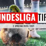 Bundesliga Tipps #2 - Vorhersage zum 2. Spieltag 2020 / 2021