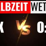 Halbzeit-Wetten: X vs 0:0 - Was hat mehr Value?