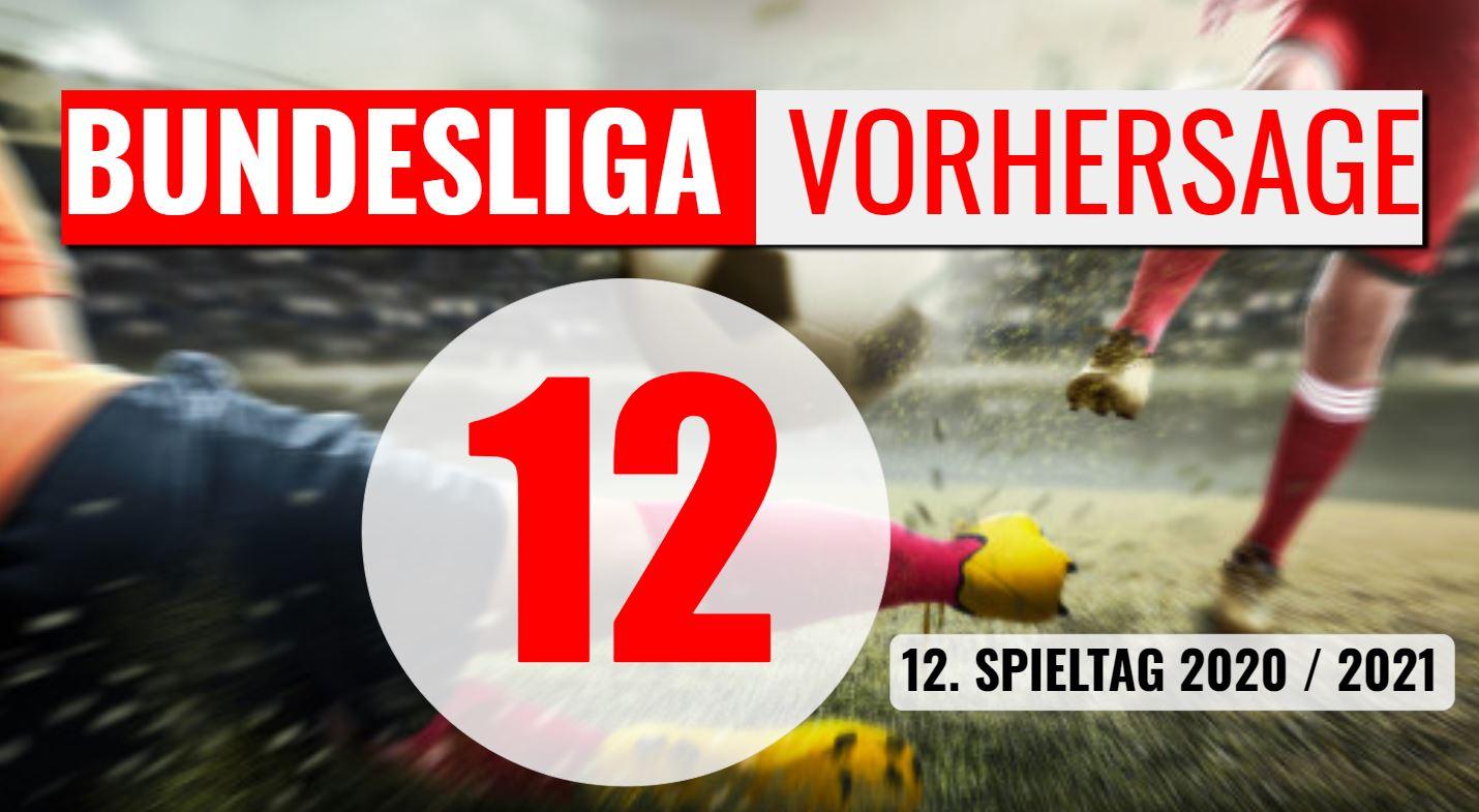 Bundesliga Vorhersage – Tipps zum 12. Spieltag 2020 / 2021