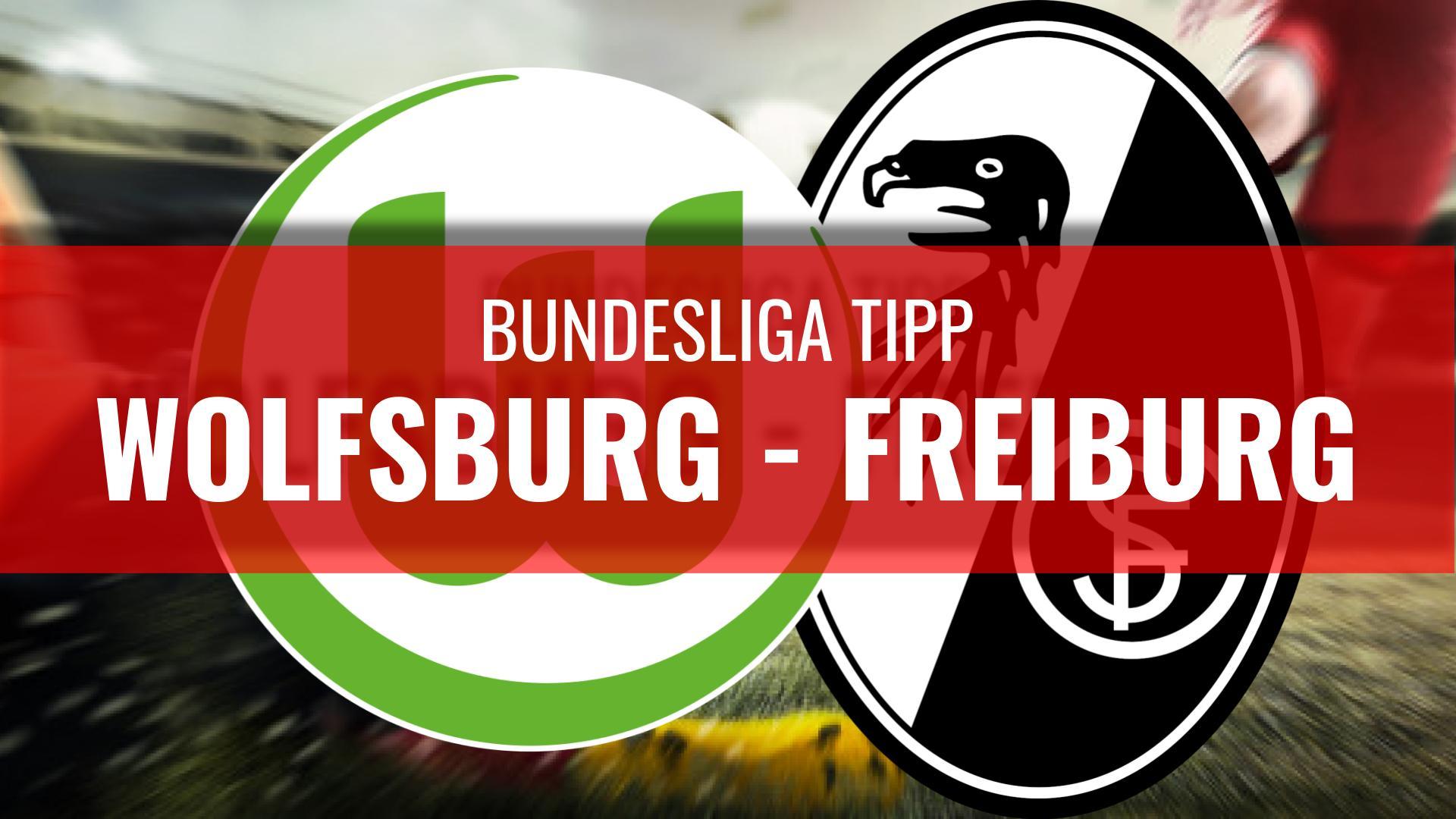 Wolfsburg - Freiburg