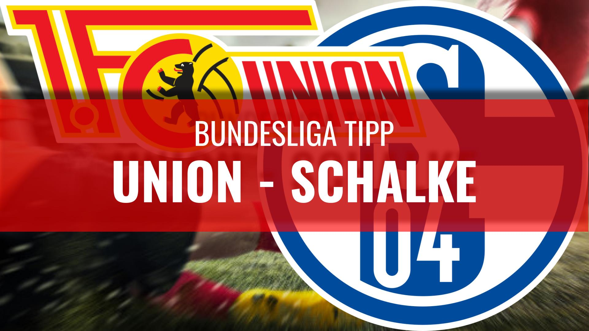 UNION - SCHALKE-Bundesliga-Wett-Tipps-21