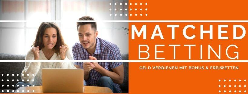Matched Betting Anleitung: Mit Sportwetten Geld verdienen