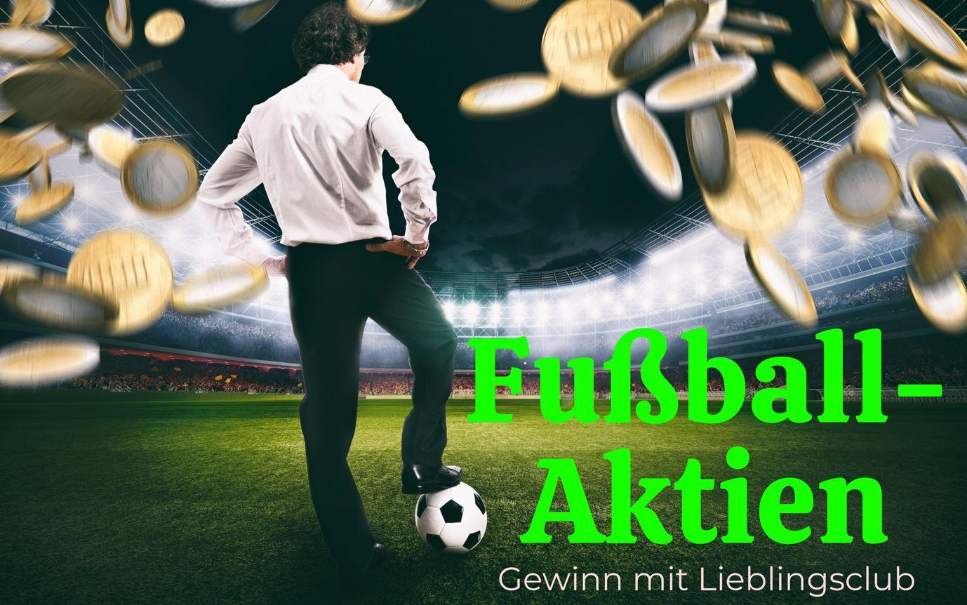 fussball-aktien-kaufen-2021